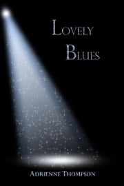 Lovely Blues (Bluesday Book II) ebook by Adrienne Thompson