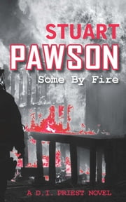 Some by Fire ebook by Stuart Pawson