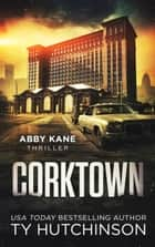 Corktown ebook by