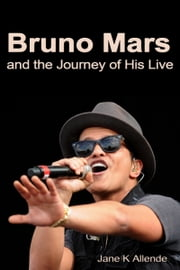 Bruno and the Journey of His Life ebook by Jane K Allende