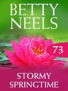 Stormy Springtime (Betty Neels Collection) ebook by Betty Neels