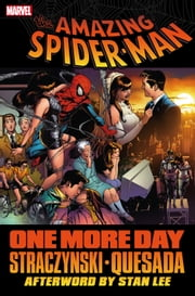 Spider-Man - One More Day ebook by J. Michael Straczynski,Joe Quesada