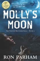 Molly's Moon ebook by Ron Parham