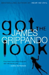 Got the Look ebook by James Grippando