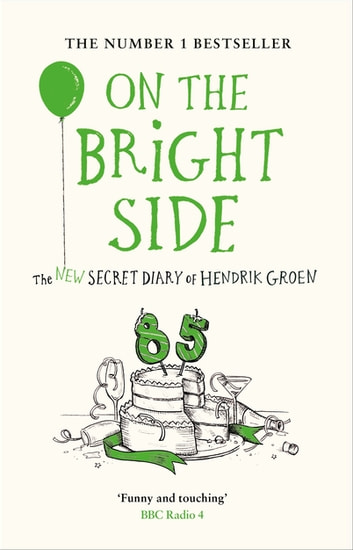 On the Bright Side ebook by Hendrik Groen