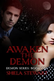 Awaken the Demon ebook by Shiela Stewart