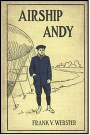 Airship Andy ebook by Frank V. Webster