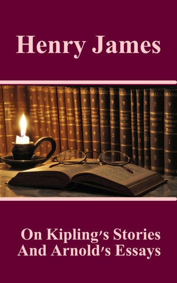 henry james essays To begin, i look at henry james's collected essays, the art of the novel, and ayn rand's collected essays, the romantic manifesto,.