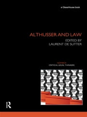 Althusser and Law ebook by Laurent de Sutter