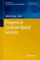 Progress in Location-Based Services