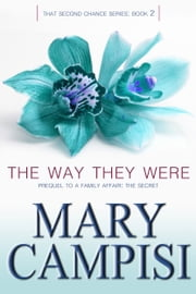 The Way They Were ebook by Mary Campisi