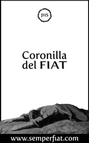 Coronilla del Fiat ebook by Christian Huerta