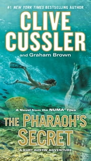 The Pharaoh's Secret ebook by Clive Cussler, Graham Brown