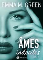 Âmes indociles vol. 5 ebook by Emma M. Green