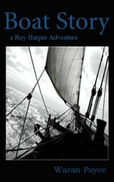 Boat Story ebook by Waran Payce