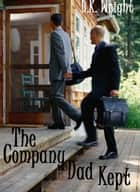 The Company Dad Kept ebook by BK Wright