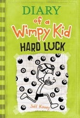 Diary of a Wimpy Kid - Hard Luck ebook by Jeff Kinney