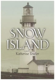 Snow Island ebook by Katherine Towler