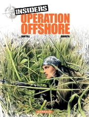 Insiders - tome 2 - Opération Off Shore ebook by Jean-Claude Bartoll