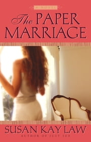 The Paper Marriage ebook by Susan Kay Law