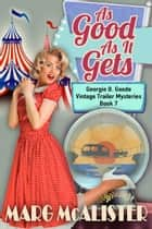 As Good as it Gets ebook by Marg McAlister