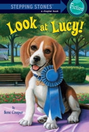 Absolutely Lucy #3: Look at Lucy! ebook by Ilene Cooper,David Merrell