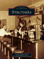 Struthers ebook by Patricia Ringos Beach,Struthers Historical Society
