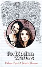 Forbidden Waters (Mica & Lexy, #2) ebook by Melissa Pearl