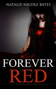 Forever Red - Grave Importance ebook by Natalie-Nicole Bates