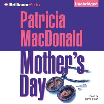 Mother's Day audiobook by Patricia MacDonald