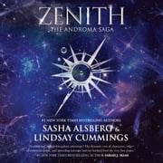 Zenith - (The Androma Saga) audiobook by Sasha Alsberg; Lindsay Cummings