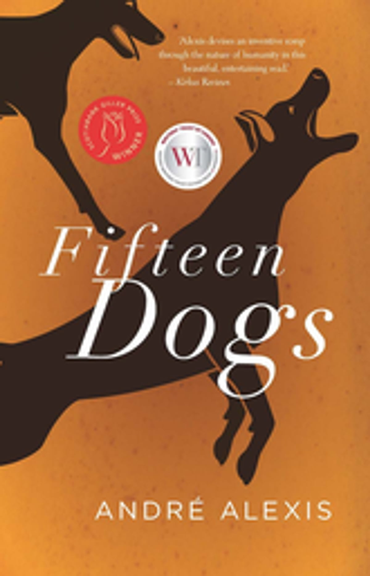 Fifteen Dogs Ebook By Andr� Alexis