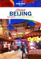 Lonely Planet Pocket Beijing ebook by Lonely Planet, David Eimer