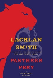 Panther's Prey - A Leo Maxwell Mystery ebook by Lachlan Smith