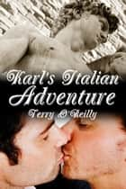 Karl's Italian Adventure ebook by Terry O'Reilly