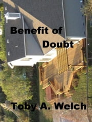Benefit of Doubt ebook by Toby Welch