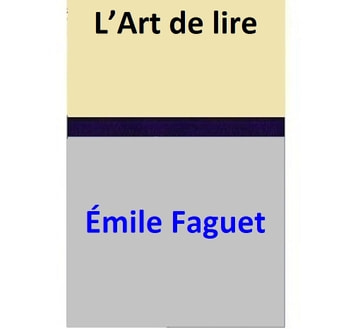 L'Art de lire ebook by Émile Faguet