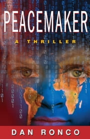 PeaceMaker ebook by Dan Ronco