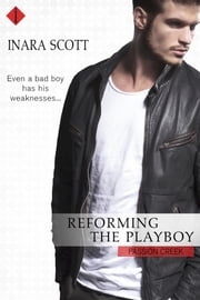 Reforming the Playboy ebook by Inara Scott