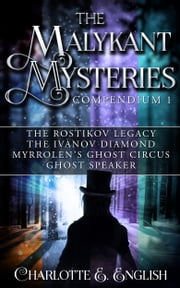 The Malykant Mysteries Compendium (Books 1-4) ebook by Charlotte E. English