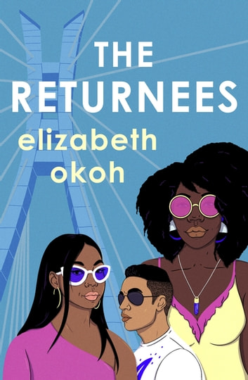 The Returnees ebook by Elizabeth Okoh