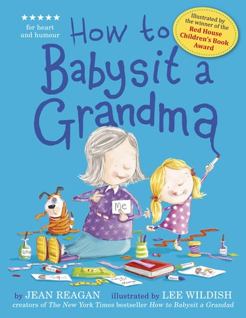 How to Babysit a Grandma ebook by Jean Reagan