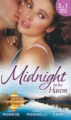 Midnight in the Harem: For Duty's Sake / Banished to the Harem / The Tarnished Jewel of Jazaar (Mills & Boon M&B) ebook by Lucy Monroe, Carol Marinelli, Susanna Carr