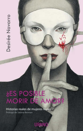 ¿Es posible morir de amor? ebook by Desirée Navarro