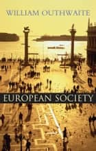 European Society ebook by William Outhwaite