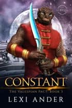 Constant - The Valespian Pact, #3 ebook by