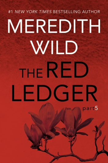 The Red Ledger: 5 ebook by Meredith Wild