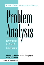 Problem Analysis ebook by John Reynolds,Susan Achilles,Charles Achilles