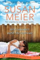 Her Summer with the Marine - A Donovan Brothers Novel ebook by Susan Meier