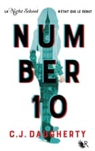Number 10 - édition française eBook by C.J. DAUGHERTY, Magali DUEZ